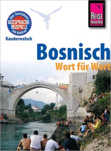 Reise Know How Kauderwelsch Bosnisch, Sprachführer