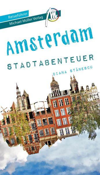 Amsterdam Stadtabenteuer Reiseführer, Michael Müller