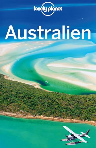 Australien von Charles Rawlings-Way, Meg Worby - Lonely Planet Reiseführer für Backpacker