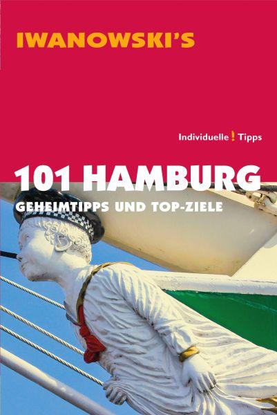 Iwanowski 101 Geheimtipps und Topziele Hamburg