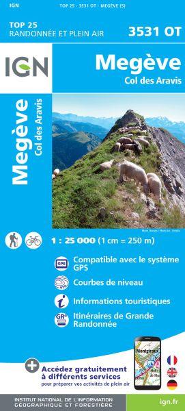 IGN 3531 OT Megeve, Col des Aravis, Frankreich Wanderkarte 1:25.000