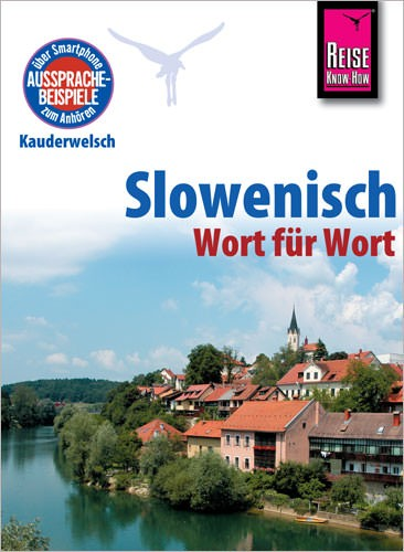 Reise Know How Kauderwelsch Slowenisch, Sprachführer