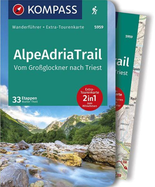 Alpe Adria Trail mit Karte, Kompass Wanderführer