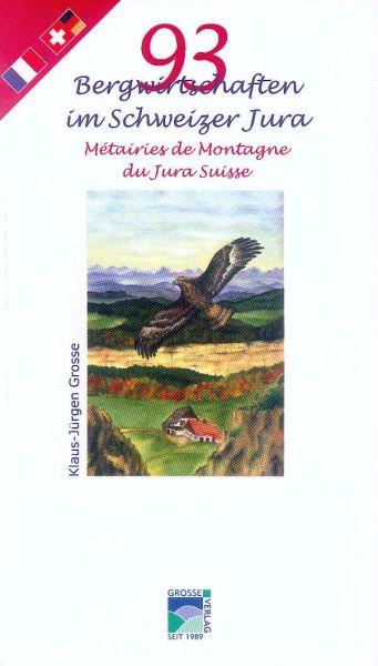 93 Bergwirtschaften im Schweizer Jura