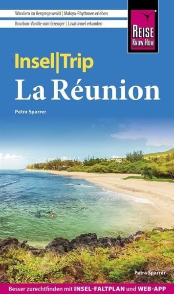 La Reunion InselTrip Reiseführer – Reise Know-How