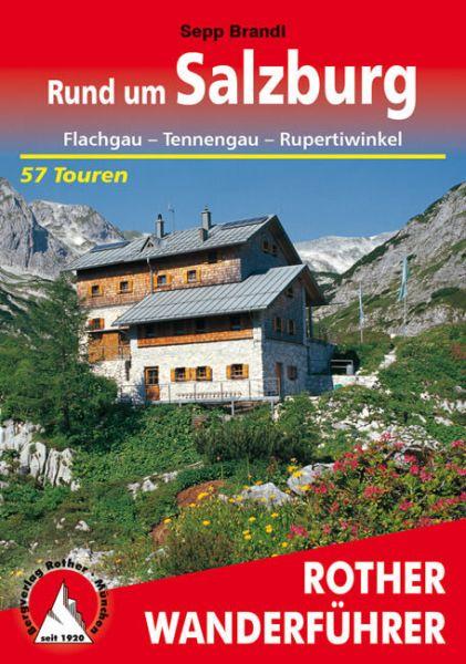 Rund um Salzburg Wanderführer, Rother