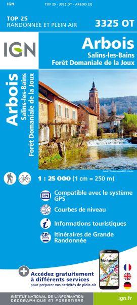 IGN 3325 OT Arbois / Salins-Les-Bains / Forêt Domaniale de La Joux, Frankreich Wanderkarte 1:25.000