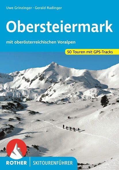 Obersteiermark Rother Skitourenführer