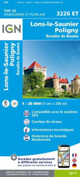 IGN 3226 ET Lons-le-Saunier / Poligny / Reculée de Baume, Frankreich Wanderkarte 1:25.000