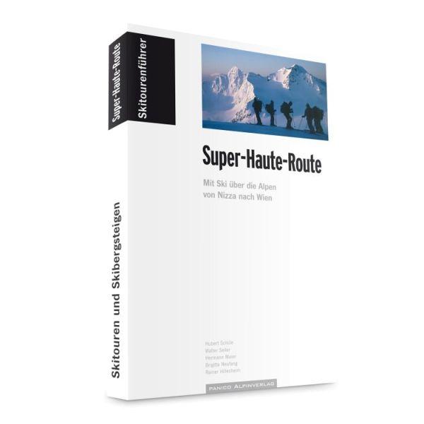 Super-Haute-Route, Skitourenführer - Panico Alpinverlag
