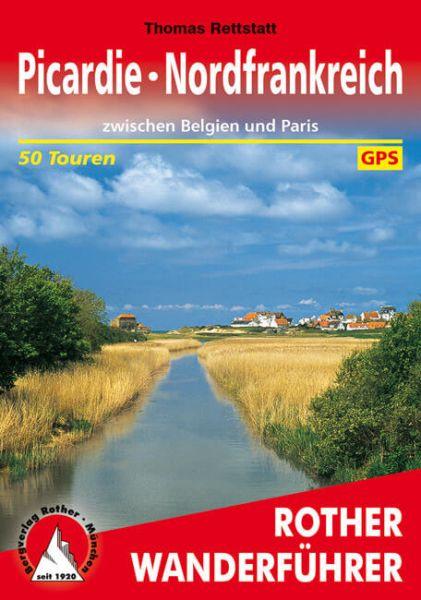 Picardie - Nordfrankreich Wanderführer - Rother