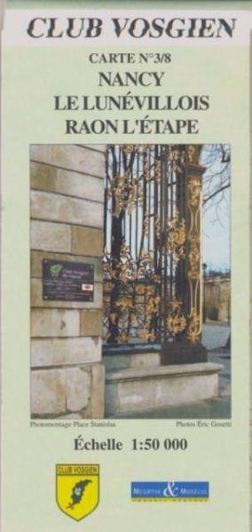 Elsass / Vogesen Wanderkarte: Club Vosgien Blatt 3/8 Nancy 1:50.000