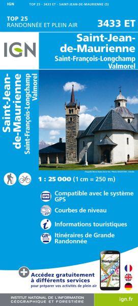 IGN 3433 ET St-Jean-de-Maurienne/St-François-Longchamp/Valmorel, Frankreich Wanderkarte 1:25.000