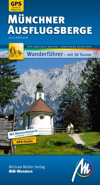 Münchner Ausflugsberge, MM-Wandern Wanderführer, Michael Müller Verlag