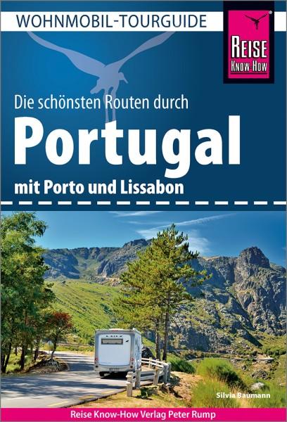 Die schönsten Wohnmobil-Routen durch Portugal – Reise Know-How