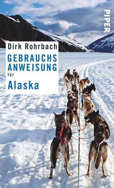Gebrauchsanweisung Alaska, Piper Verlag