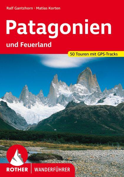 Patagonien und Feuerland Wanderführer, Rother