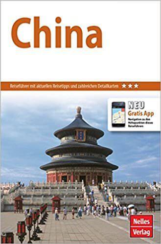 China - Nelles Guide mit Hongkong und Tibet; Reiseführer