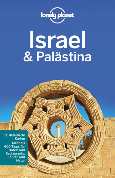Israel, Palästina von Daniel Robinson - Lonely Planet Reiseführer für Backpacker