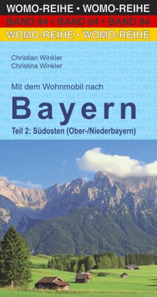 Mit dem Wohnmobil nach Bayern – Südosten vom Womo-Verlag