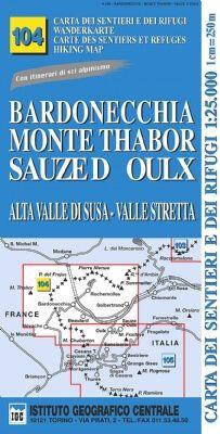IGC 104 – Wanderkarte für Bardonecchia - Monte Thabor - Sauze D'Oulx 1:25.000
