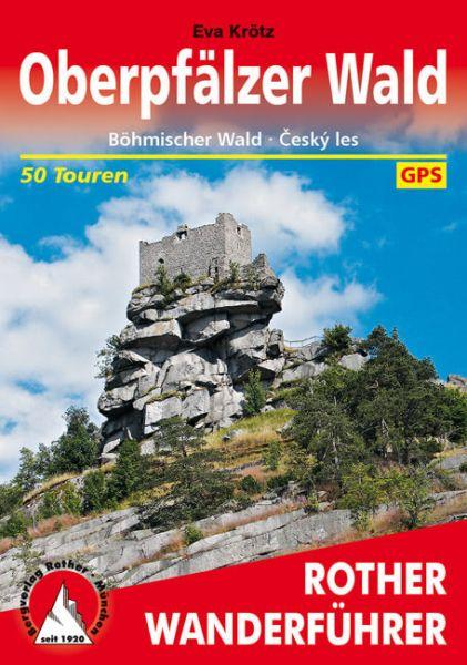 Oberpfälzer Wald Wanderführer, Rother