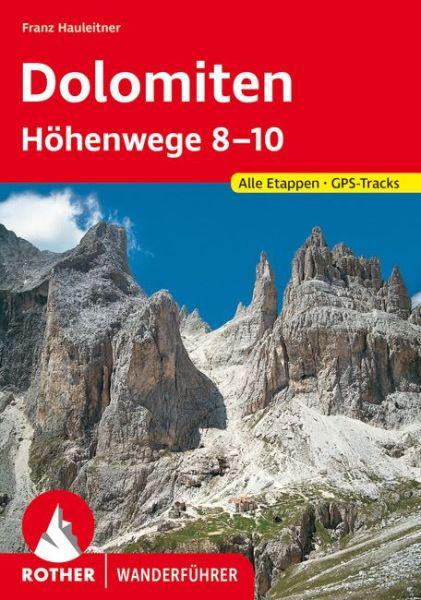 Dolomiten-Höhenwege 8-10 Wanderführer, Rother