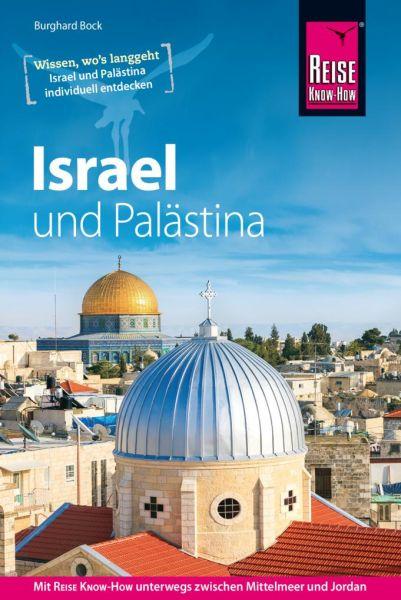 Israel und Palästina Reiseführer - Reise Know-How