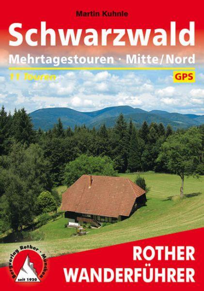 Schwarzwald Mehrtagestouren: Mitte/Nord Wanderführer, Rother