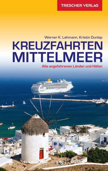 Reiseführer Kreuzfahrten Mittelmeer, Trescher Verlag