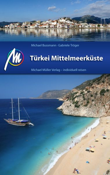 Türkei Mittelmeerküste Reiseführer, Michael Müller