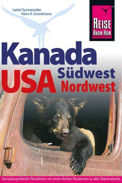 Kanada Südwest und USA Nordwest Reiseführer, Reise know How