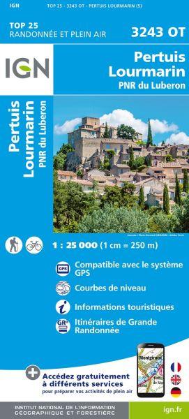 IGN 3243 OT Pertuis / Lourmarin / PNR Luberon, Frankreich Wanderkarte 1:25.000