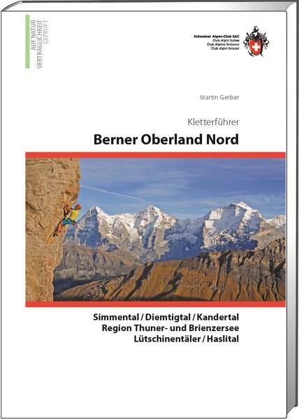 Kletterführer Berner Oberland Nord, SAC