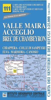 IGC 111 – Wanderkarte für Valle Maira - Acceglio - Brec de Chambeyron 1:25.000