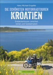 Die schönsten Motorradtouren in Kroatien – zwischen Istrien und Süddalmatien