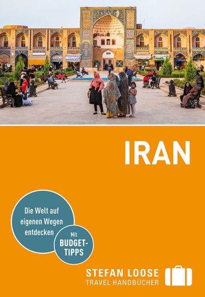 Iran Reiseführer für Backpacker, Stefan Loose Verlag