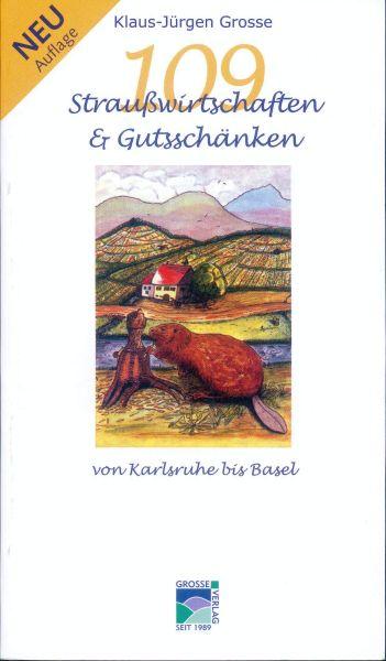 109 Straußwirtschaften & Gutsschänken von Karlsruhe bis Basel