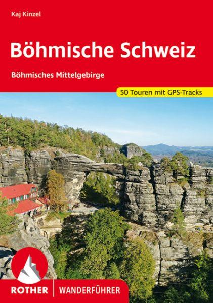 Böhmische Schweiz und Böhmisches Mittelgebirge Wanderführer, Rother