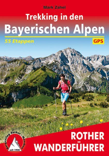 Trekking in den Bayerischen Alpen, Rother Wanderführer