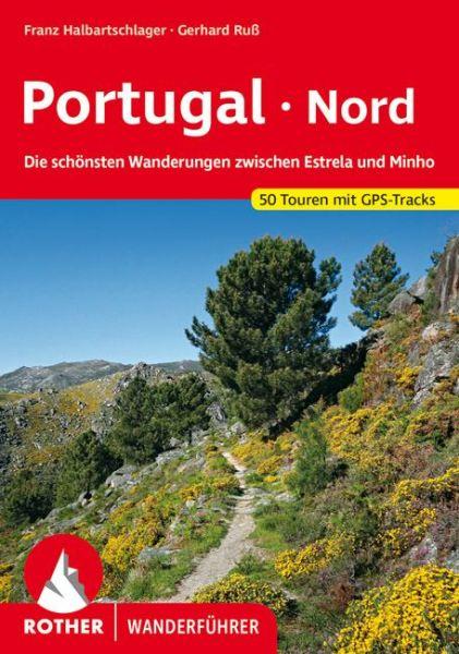Portugal Nord Wanderführer - Rother Wanderführer