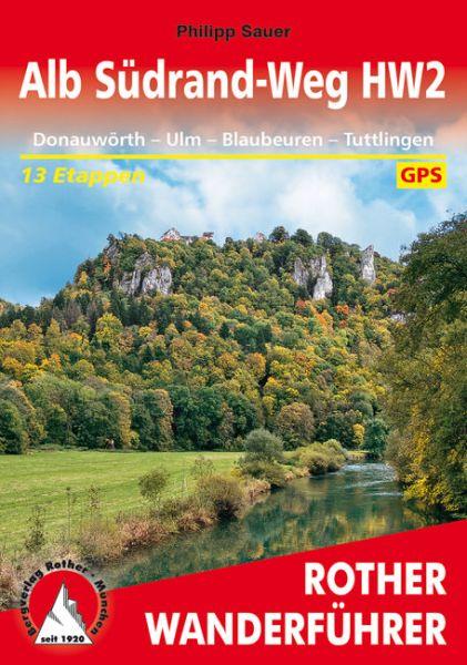 Alb Südrand-Weg HW2 Wanderführer von Rother
