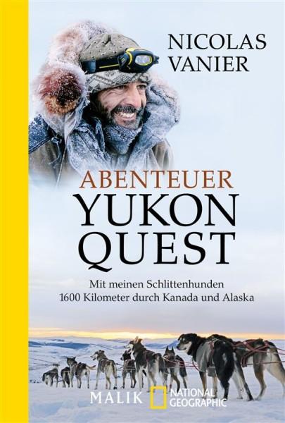 Abenteuer Yukon Quest bei Malik im Piper Verlag