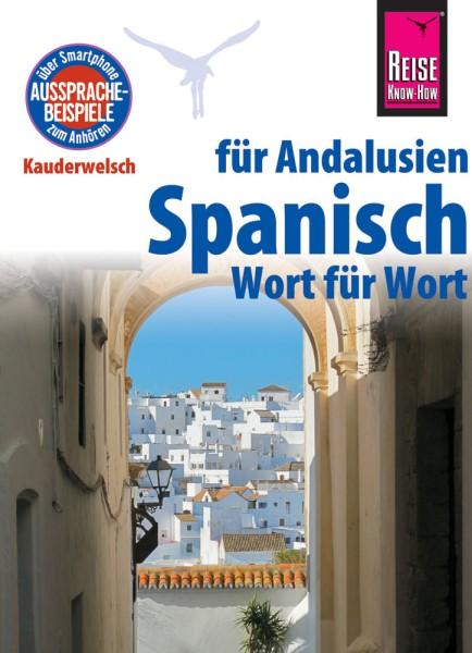Reise Know How Kauderwelsch Andalusisch-Spanisch, Sprachführer