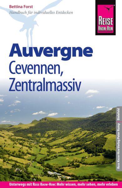 Auvergne, Cevennen, Zentralmassif Reiseführer - Reise Know-How