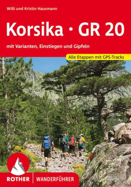 Korsika - GR 20 Wanderführer, Rother