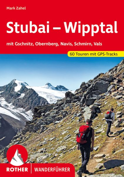 Stubai - Wipptal Wanderführer, Rother