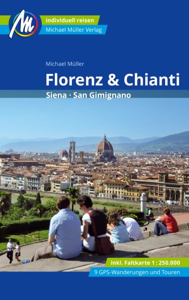 Florenz & Chianti Reiseführer, Michael Müller