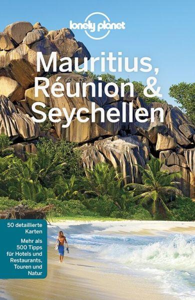 Mauritius, Réunion, Seychellen von A. Ham, J. Carillet - Lonely Planet Reiseführer für Backpacker