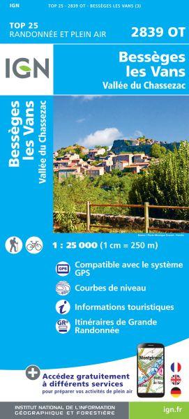 IGN 2839 OT Besseges, Les Vans, Chassezac, Frankreich Wanderkarte 1:25.000